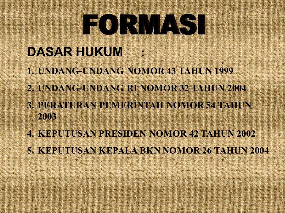 PASAL 17 UU NO.43 TAHUN 1999 (1)PEGAWAI NEGERI SIPIL DIANGKAT DALAM JABATAN DAN PANGKAT TERTENTU.