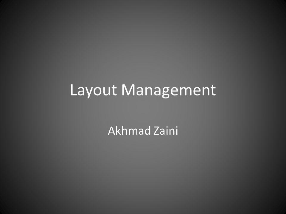 Layout Management Akhmad Zaini
