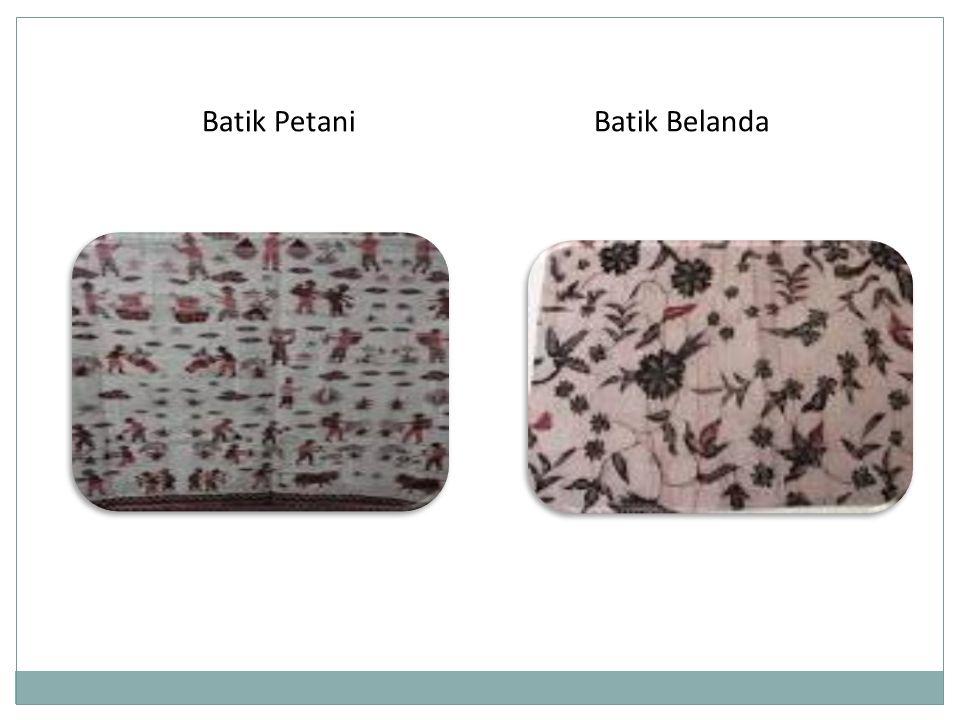 Batik PetaniBatik Belanda