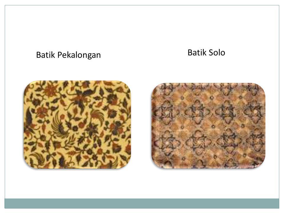 Batik Solo Batik Pekalongan
