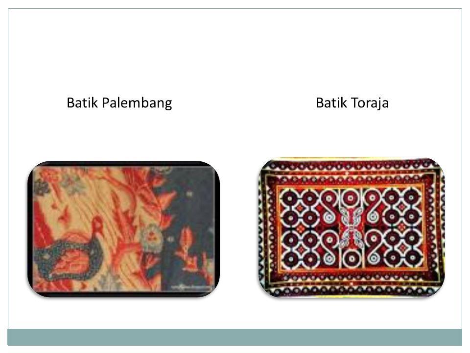 Batik TorajaBatik Palembang