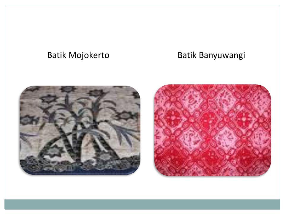 Batik BanyuwangiBatik Mojokerto
