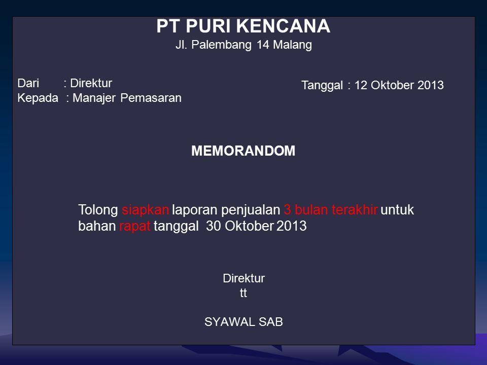 PT PURI KENCANA Jl.