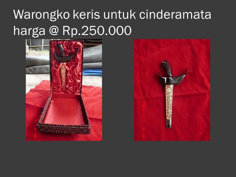 Warongko keris untuk cinderamata harga @ Rp.250.000
