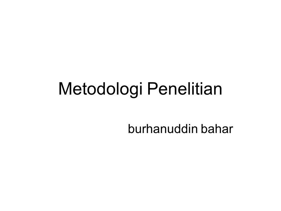 Metodologi Penelitian burhanuddin bahar