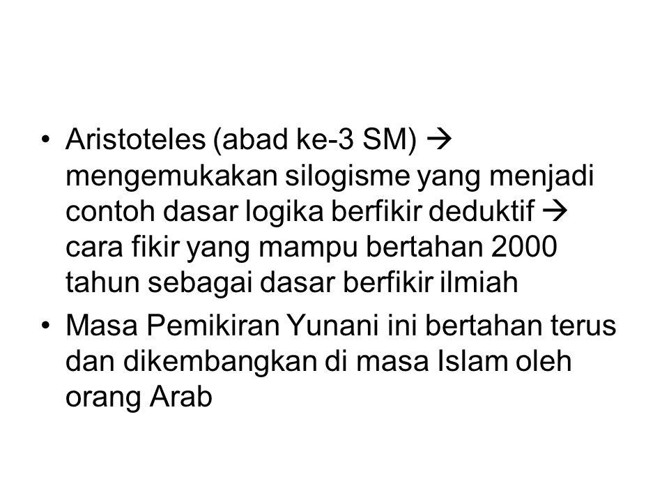 Masa Islam  Al Khawarizmi (abad 8 M) dan sejumlah ilmuwan lahir di masa ini terutama dalam bidang ilmu kedokteran dan farmasi.