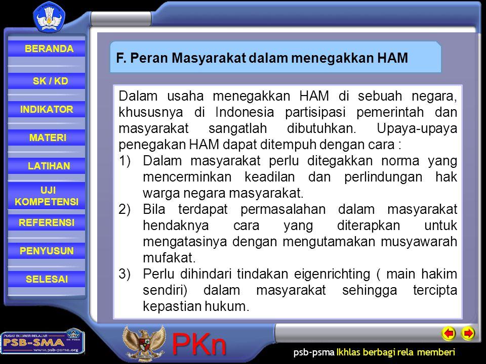psb-psma Ikhlas berbagi rela memberi REFERENSI LATIHAN MATERI PENYUSUN INDIKATOR SK / KD UJI KOMPETENSI BERANDA SELESAIPKn Dalam usaha menegakkan HAM