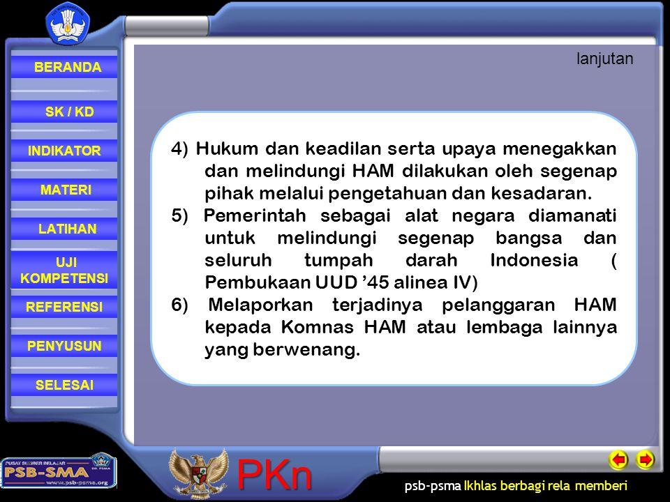 psb-psma Ikhlas berbagi rela memberi REFERENSI LATIHAN MATERI PENYUSUN INDIKATOR SK / KD UJI KOMPETENSI BERANDA SELESAIPKn 4) Hukum dan keadilan serta