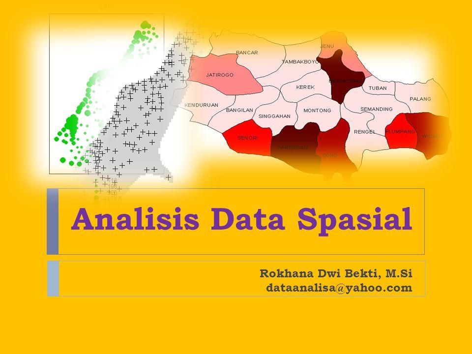 Agenda  Pendahuluan  Type data spasial  Spatial Pattern  Autokorelasi Spasial  Pembobot Spasial  Pemodelan Data Spasial  Pengujian Efek Spasial  Geostatistika  Referensi  Software