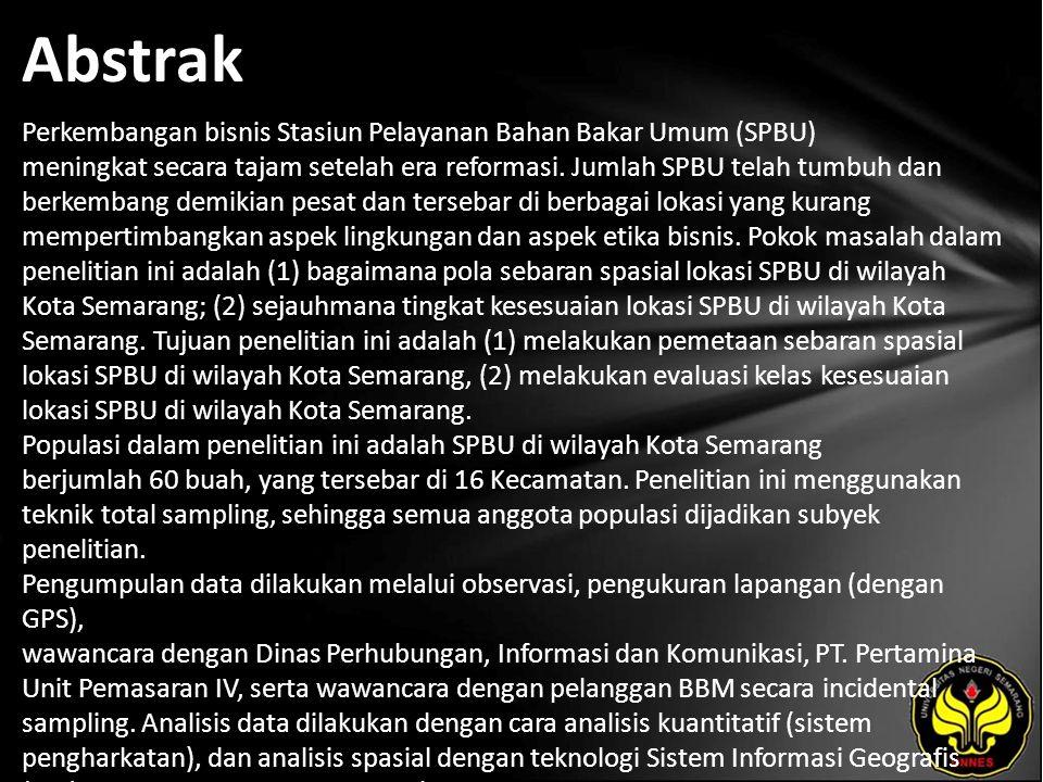 Abstrak Perkembangan bisnis Stasiun Pelayanan Bahan Bakar Umum (SPBU) meningkat secara tajam setelah era reformasi.