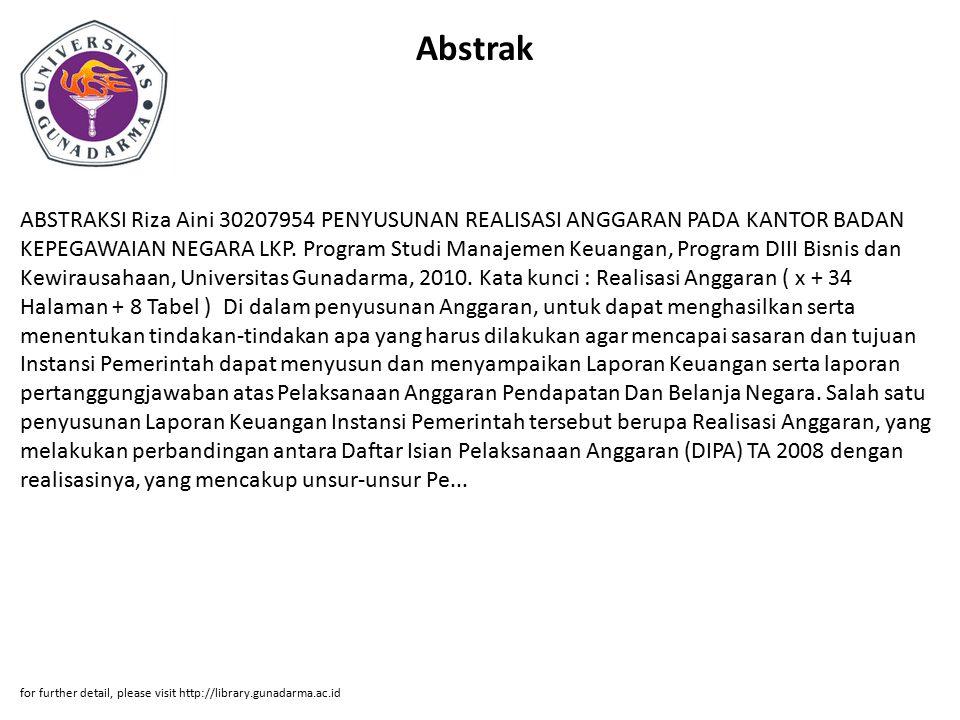 Abstrak ABSTRAKSI Riza Aini 30207954 PENYUSUNAN REALISASI ANGGARAN PADA KANTOR BADAN KEPEGAWAIAN NEGARA LKP. Program Studi Manajemen Keuangan, Program