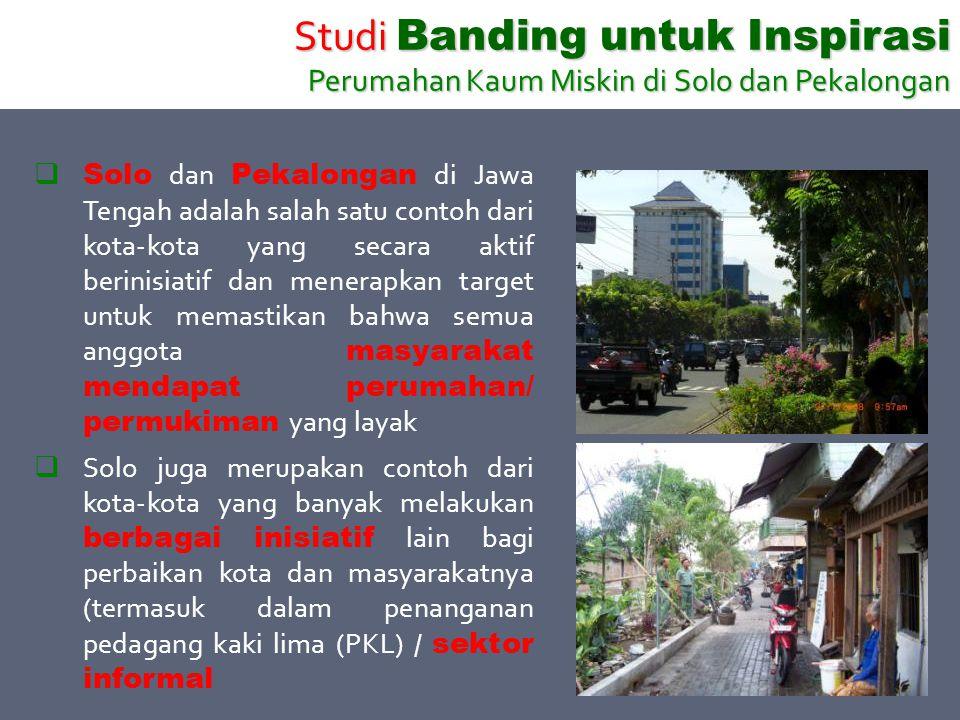  Solo dan Pekalongan di Jawa Tengah adalah salah satu contoh dari kota-kota yang secara aktif berinisiatif dan menerapkan target untuk memastikan bah