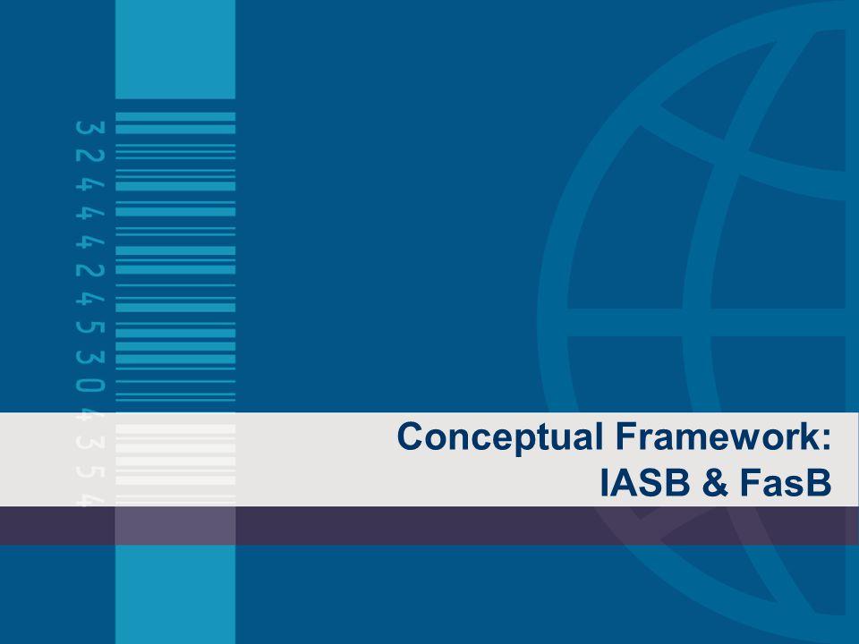 Conceptual Framework: IASB & FasB