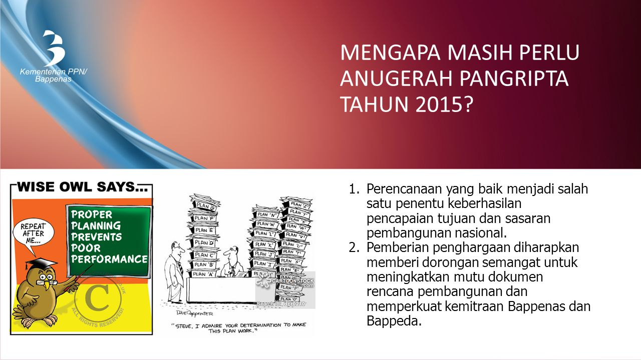 MENGAPA MASIH PERLU ANUGERAH PANGRIPTA TAHUN 2015.
