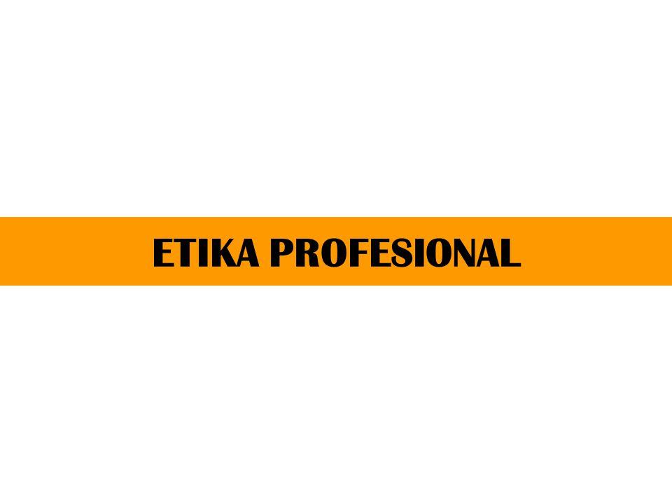 1.Penerimaan Klien Harus dipertimbangkan potensi ancaman terhadap kepatuhan pada prinsip dasar etika etika profesi, termasuk upaya pencegahannya.