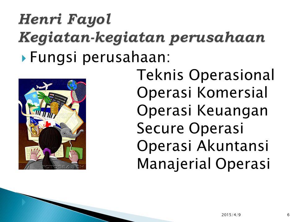  Fungsi perusahaan: Teknis Operasional Operasi Komersial Operasi Keuangan Secure Operasi Operasi Akuntansi Manajerial Operasi 2015/4/96