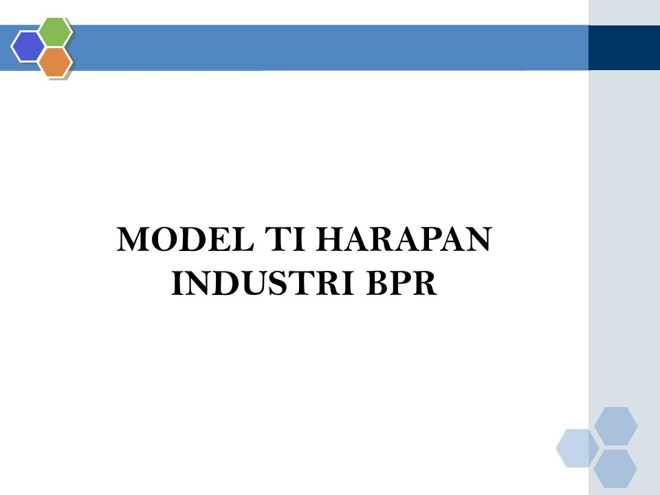 MODEL TI HARAPAN INDUSTRI BPR