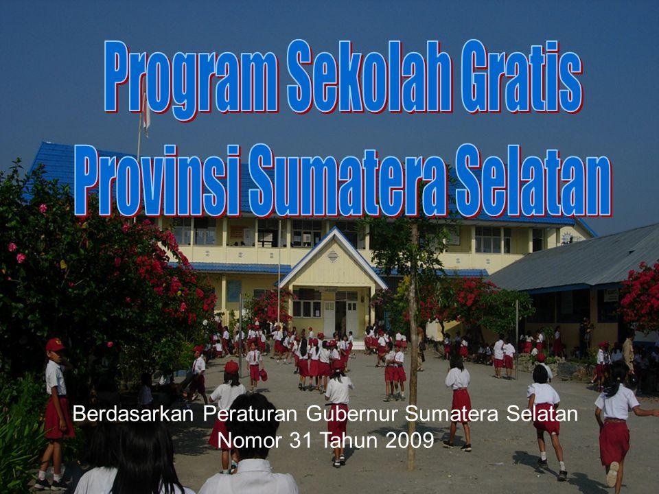 Berdasarkan Peraturan Gubernur Sumatera Selatan Nomor 31 Tahun 2009