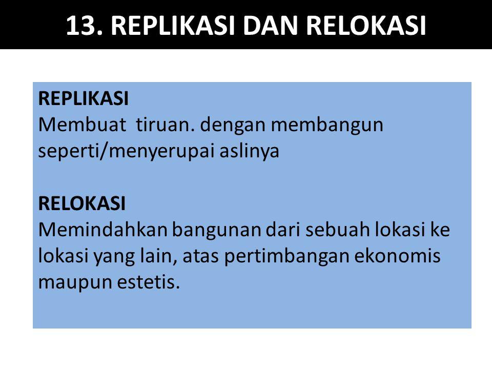 13.REPLIKASI DAN RELOKASI REPLIKASI Membuat tiruan.