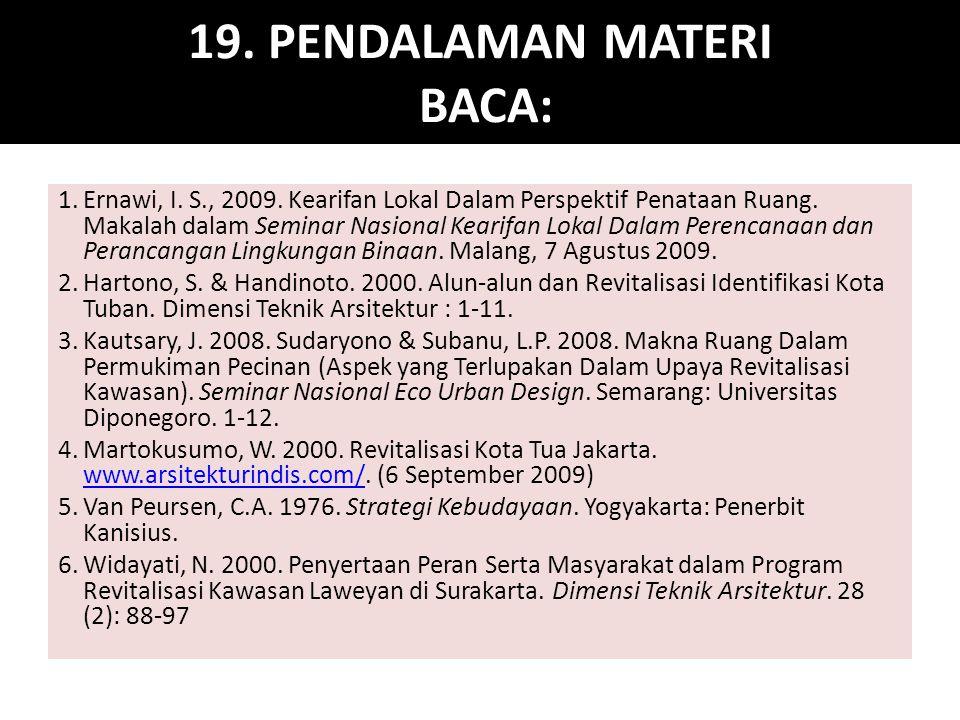 19.PENDALAMAN MATERI BACA: 1.Ernawi, I. S., 2009.