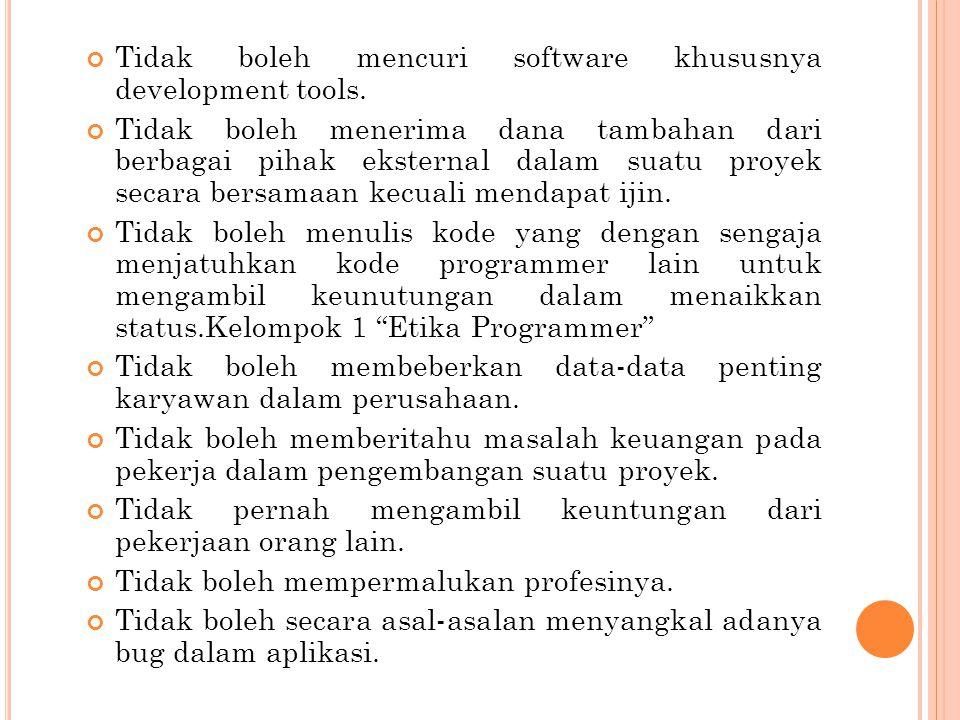 1. K ODE ETIK PROGRAMMER Pemrograman komputer membutuhkan sebuah kode etik, dan kebanyakan dari kode-kode etik ini disadur berdasarkan kode etik yang