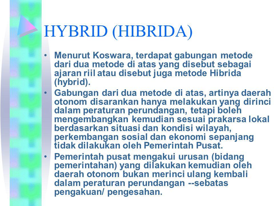 HYBRID (HIBRIDA) Menurut Koswara, terdapat gabungan metode dari dua metode di atas yang disebut sebagai ajaran riil atau disebut juga metode Hibrida (