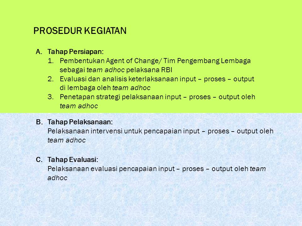 ALUR KEGIATAN Team LPMP Sumatera Selatan: Drs.M. Mardan Abdie, MM – Drs.