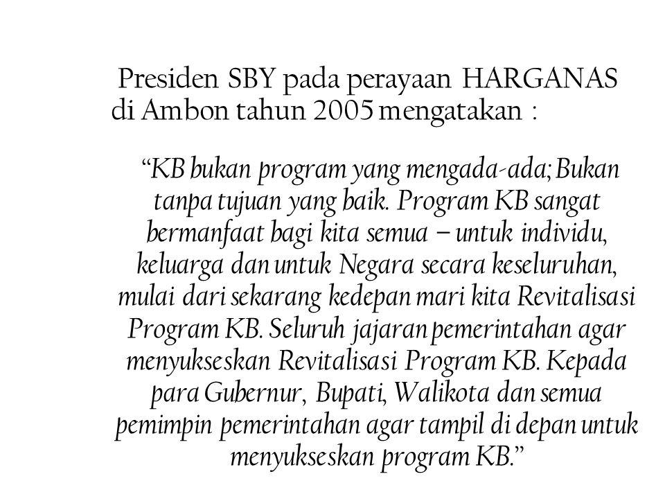 Masalah Revitalisasi Program KB kini telah menjadi perhatian pimpinan tertinggi Negara RI Indonesia selama ini dipandang oleh dunia internasional sebagai salah satu Negara terkemuka dalam penanganan kependudukan melalui program KB, karena terbukti berhasil mengendalikan tingkat kelahiran dan laju pertumbuhan penduduk