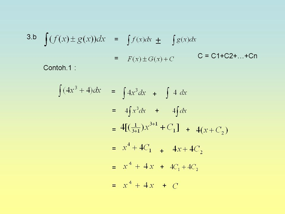 = = = = + 3.b Contoh.1 : + + + + + = = = = C = C1+C2+…+Cn