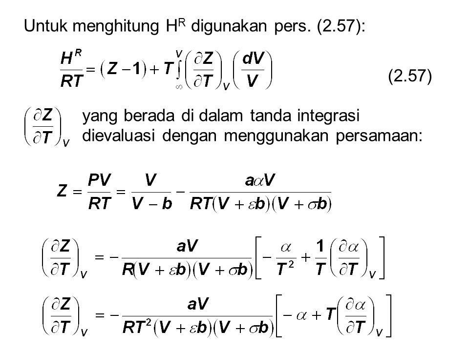 Untuk menghitung H R digunakan pers. (2.57): (2.57) yang berada di dalam tanda integrasi dievaluasi dengan menggunakan persamaan:
