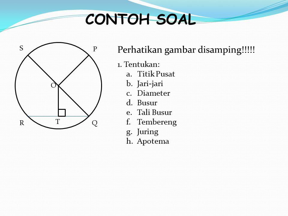 UNSUR-UNSUR LINGKARAN Apotema C B A D O Apotema adalah garis yang menghubungkan titik pusat lingkaran dengan tali busur lingkaran.