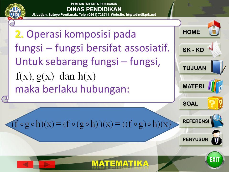 PEMERINTAH KOTA PONTIANAK DINAS PENDIDIKAN Jl. Letjen. Sutoyo Pontianak, Telp. (0561) 736711, Website: http://dindikptk.net 17 1. Pada umunya operasi