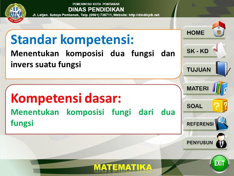 PEMERINTAH KOTA PONTIANAK DINAS PENDIDIKAN Jl. Letjen. Sutoyo Pontianak, Telp. (0561) 736711, Website: http://dindikptk.net FUNGSI KOMPOSISI