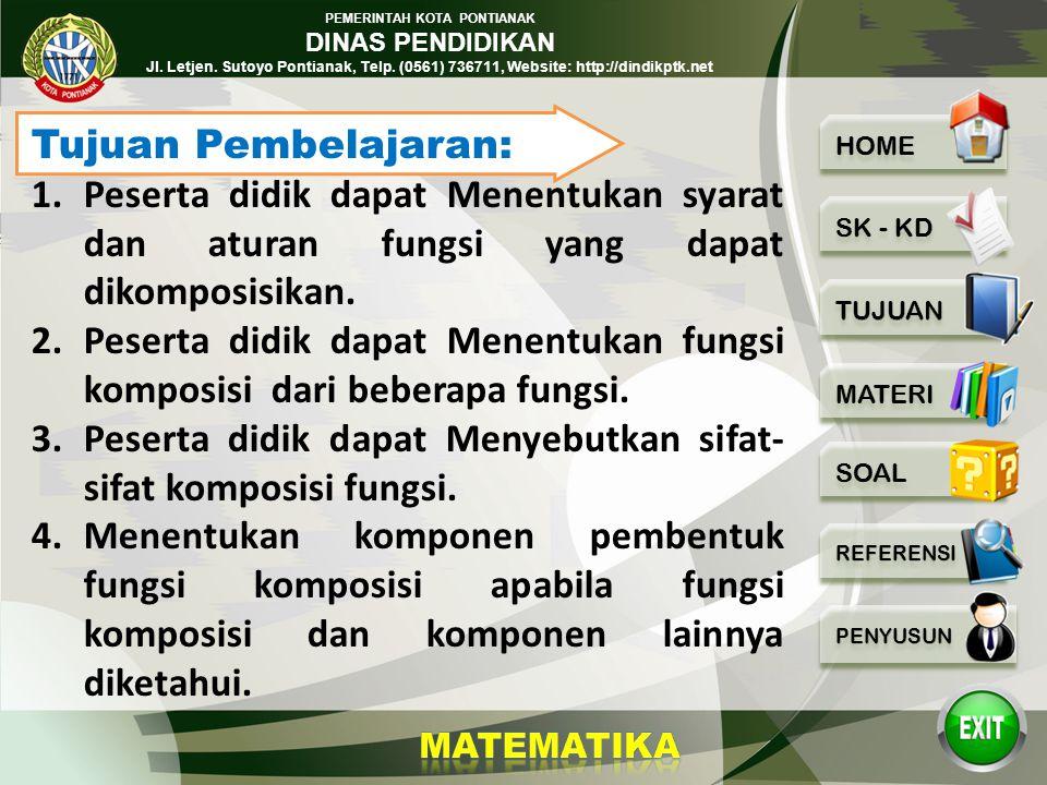 PEMERINTAH KOTA PONTIANAK DINAS PENDIDIKAN Jl. Letjen. Sutoyo Pontianak, Telp. (0561) 736711, Website: http://dindikptk.net Standar kompetensi: Menent