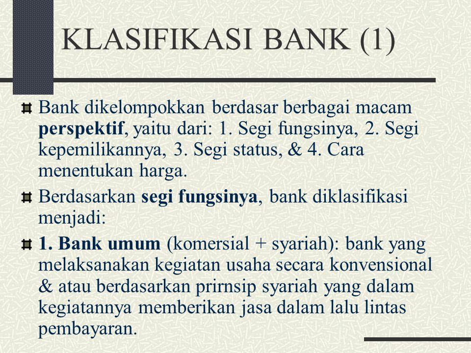 GAMBARAN UMUM BANK UMUM KONVENSIONAL (4) Arti penting Manajemen bank umum: 1. Persaingan yang semakin ketat dalam bisnis antar LD dan dengan LK lain;