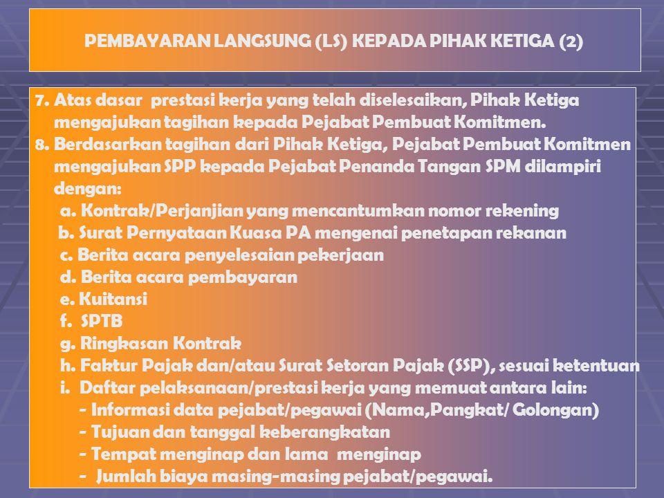 PEMBAYARAN LANGSUNG (LS) KEPADA PIHAK KETIGA (2) 7.