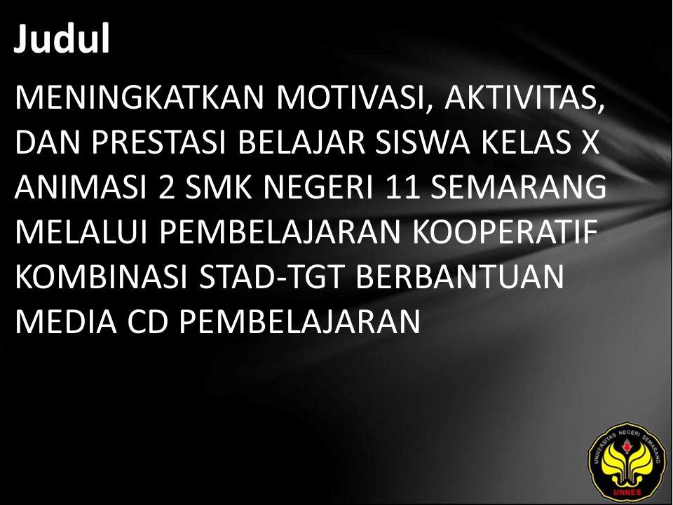 Abstrak Rendahnya input siswa pada program keahlian Animasi dibandingkan dengan siswa pada program keahlian lainnya di SMK Negeri 11 Semarang menyebabkan lemahnya pemahaman siswa pada materi bilangan riil sebagai materi dasar di awal pembelajaran di SMK.
