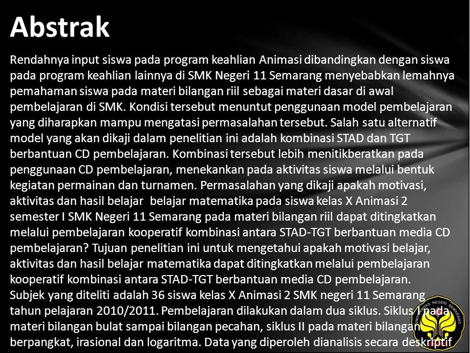 Abstrak Rendahnya input siswa pada program keahlian Animasi dibandingkan dengan siswa pada program keahlian lainnya di SMK Negeri 11 Semarang menyebab