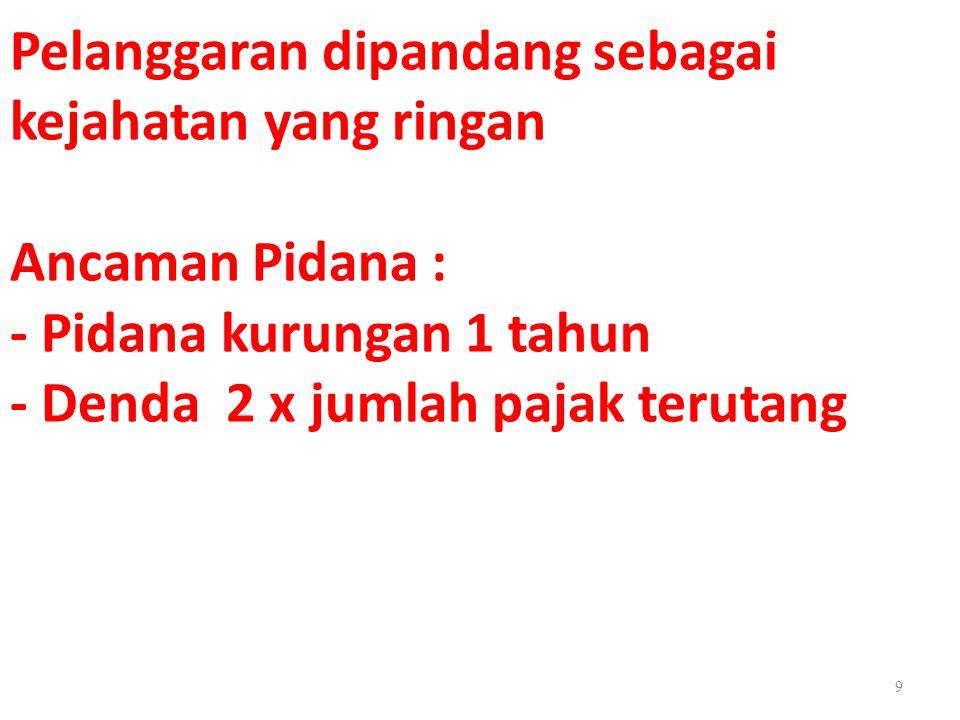 PASAL 6 AYAT (1) KUHAP Penyidik adalah: a.Pejabat Polisi negara Republik Indonesia b.Pejabat Pegawai Negeri Sipil tertentu yang diberi wewenang khusus oleh undang-undang 30