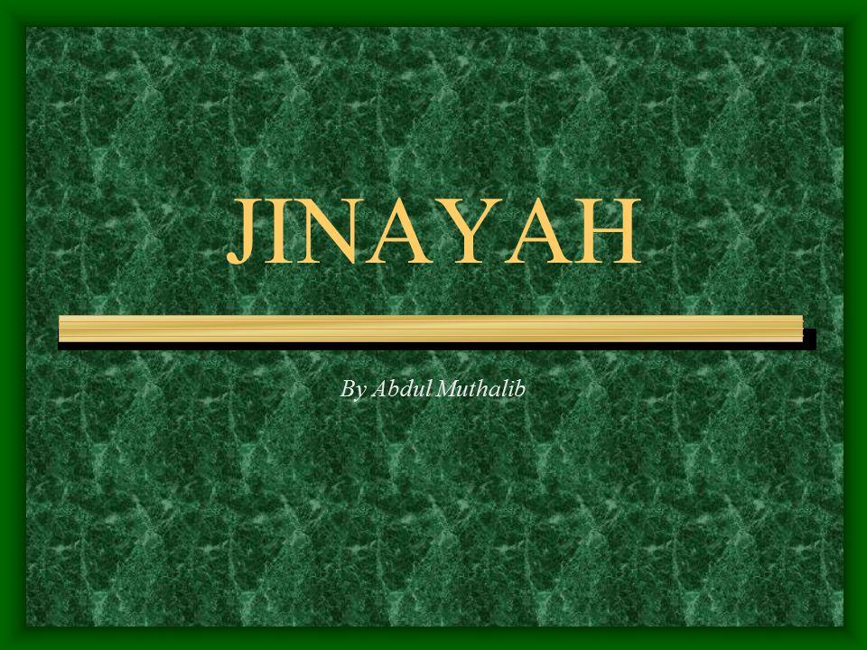 JINAYAH By Abdul Muthalib