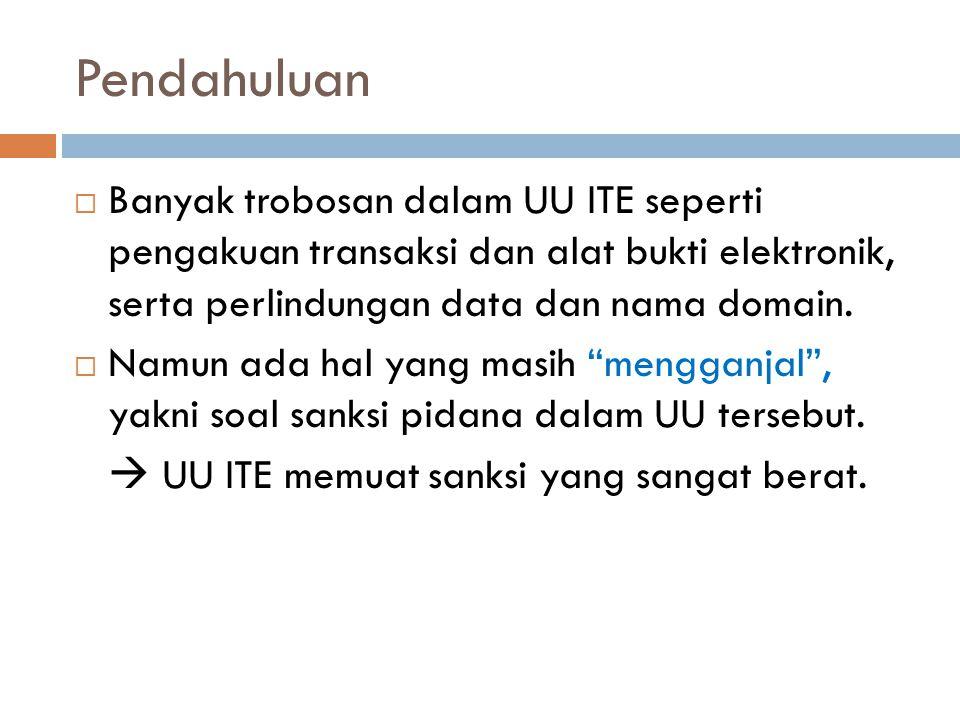 Contoh Kasus  Prita Mulyasari, 23 thn, ditahan karena mengirimkan email ke 10 temannya ttg buruknya pelayanan RS Omni International Alam Sutera, Tangerang.
