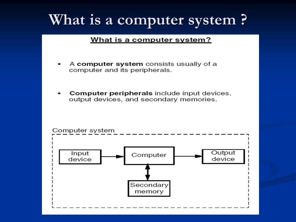 What is a computer system ?