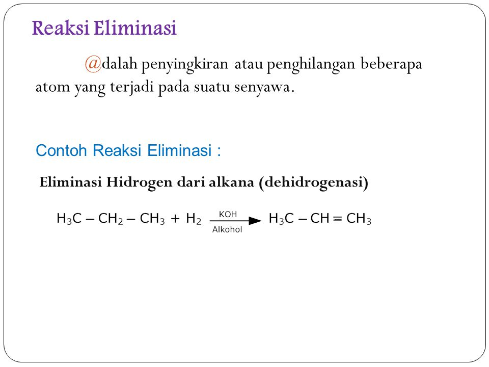 Haloalkana merupakan senyawa karbon di mana atom karbon berikatan dengan halogen.