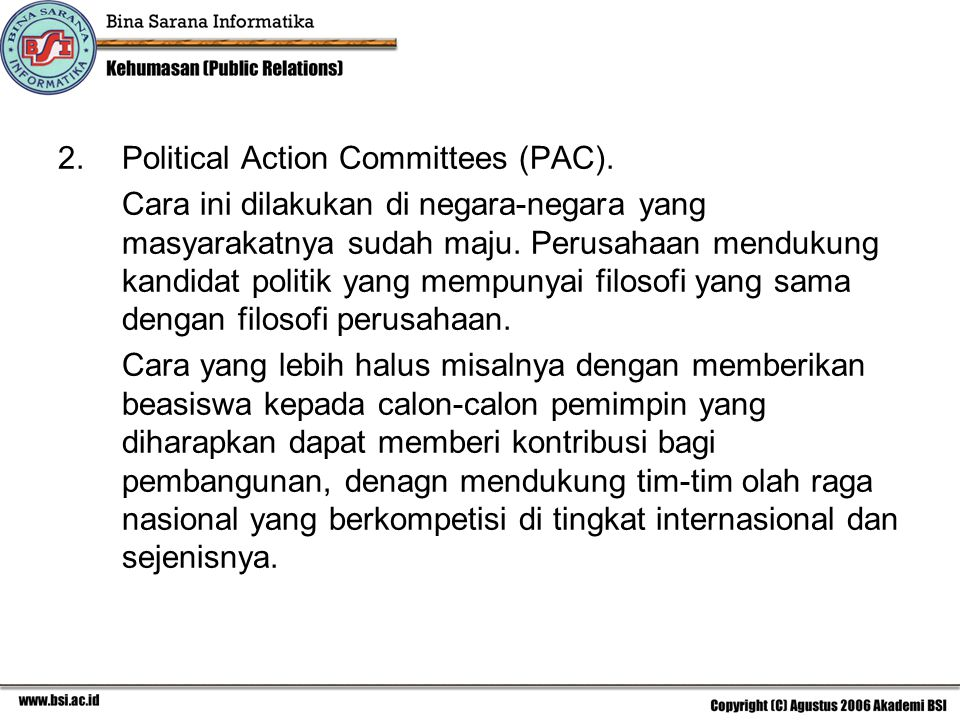 2.Political Action Committees (PAC).