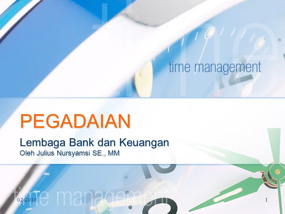 02-20101 PEGADAIAN Lembaga Bank dan Keuangan Oleh Julius Nursyamsi SE., MM
