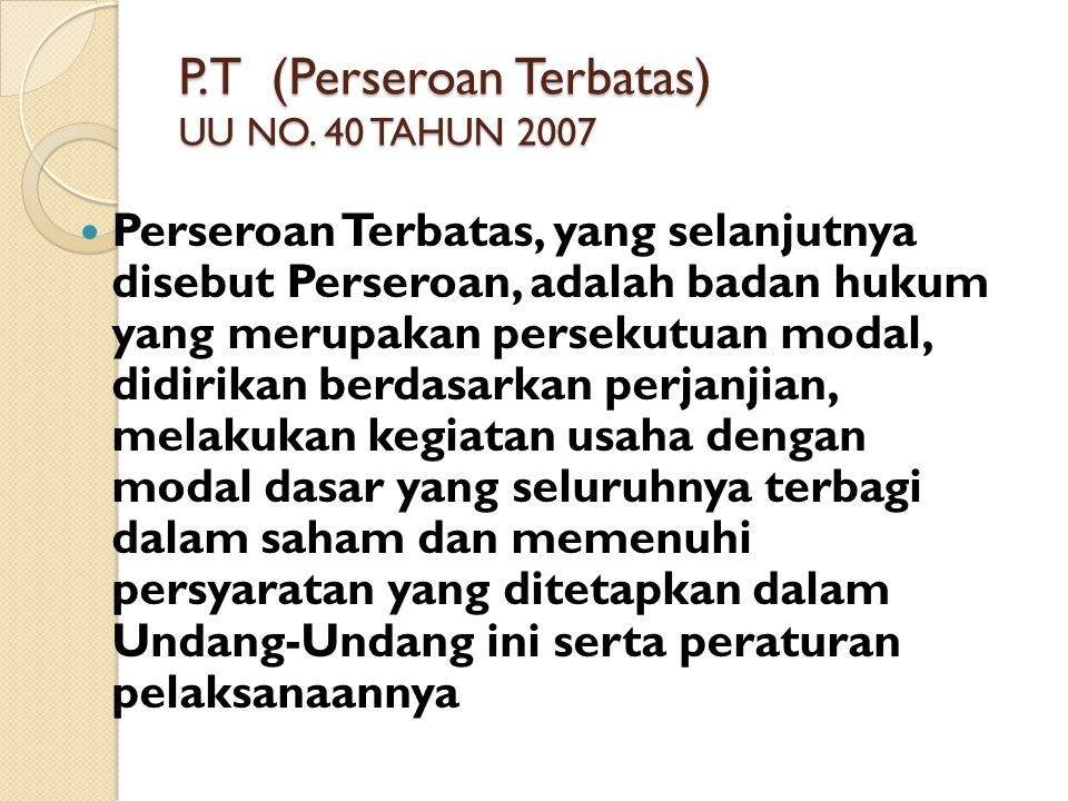 P.T (Perseroan Terbatas) UU NO.