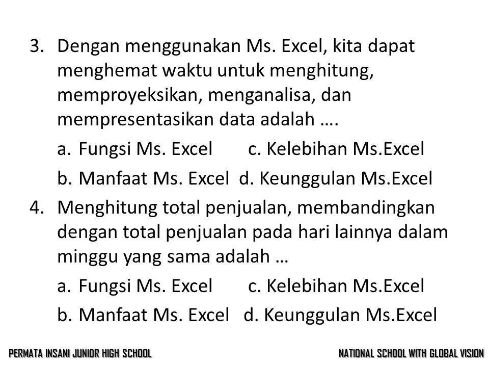 3.Dengan menggunakan Ms.
