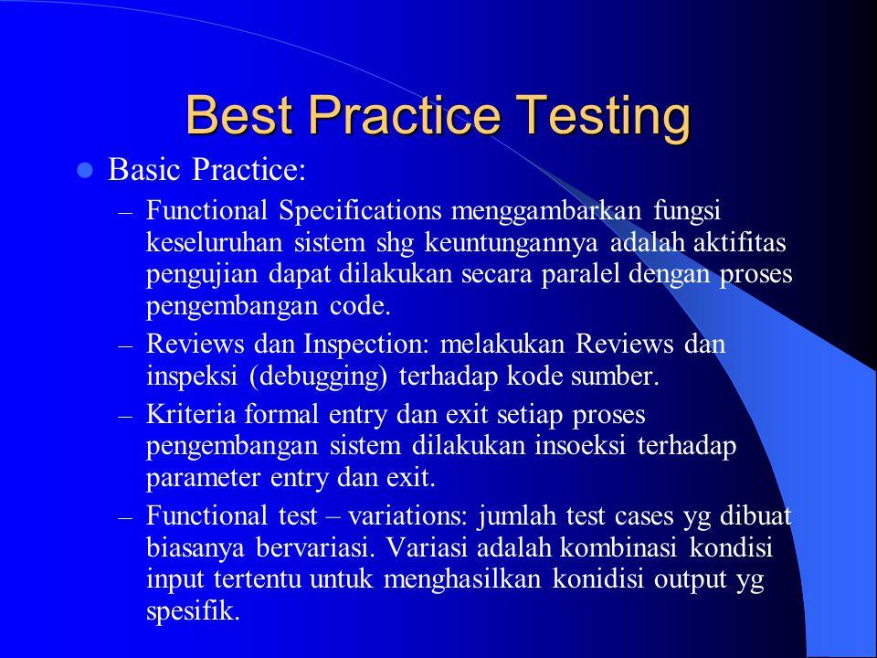 Basic Practice (2) – Multi-platform testing: pengujian pada semua platform mesin.