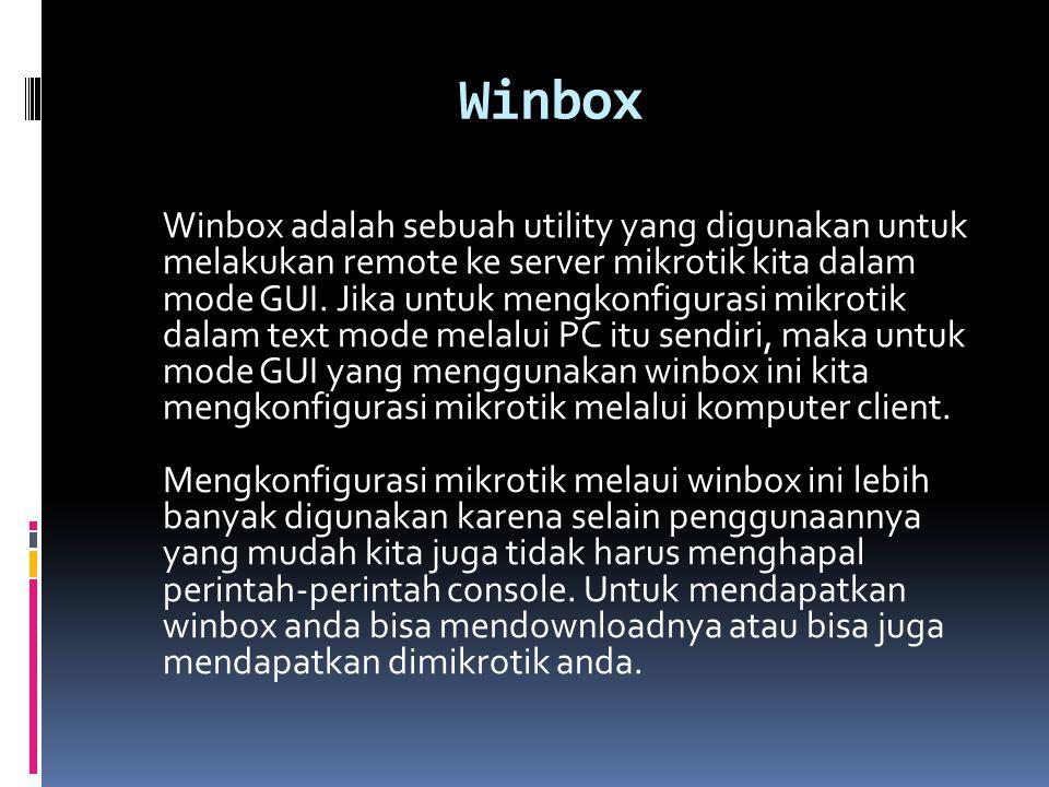 SUMBER  http://silabus.upi.edu/upload/A1021-k089- mudjibasuki-nat.pdf http://www.ilmukomputer.org/wp- content/uploads/2006/09/ropik-mikrotik.pdf http://anwaralhafizh.blogspot.com/2010/02/pen gertian-rsvp-dan-bandwidth-shaping.html http://id.wikipedia.org/wiki/Network_address_tr anslation http://adi- neo.blogspot.com/2009/05/manajemen- bandwidth-pada-mikrotik.html http://www.rezitatkj2.co.cc/2010/06/winbox- winbox-adalah-sebuah-utility.html