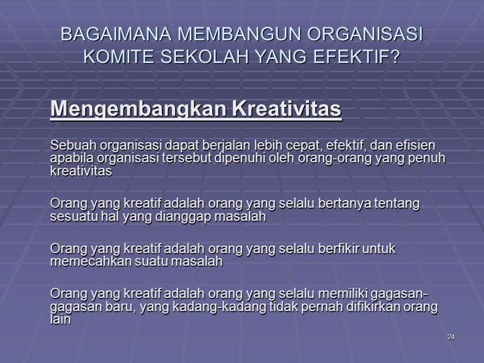23 BAGAIMANA MEMBANGUN ORGANISASI KOMITE SEKOLAH YANG EFEKTIF.